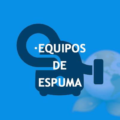 Equipos de Espuma